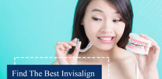 Find The Best Invisalign Provider With These Top 10 Tips