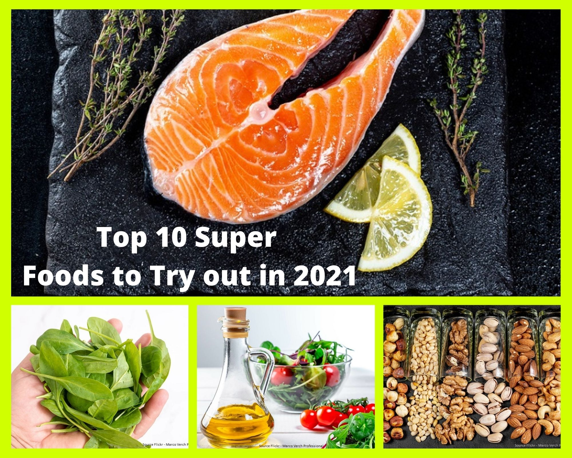 Top 10 Super Foods to try out in 2021