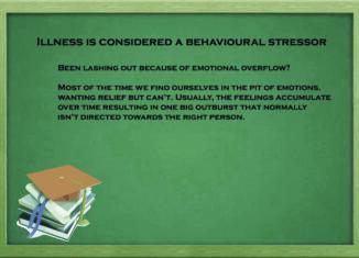 Illness is considered a behavioural stressor