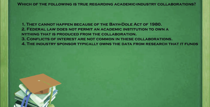 Which of the following is true regarding academic-industry collaborations?